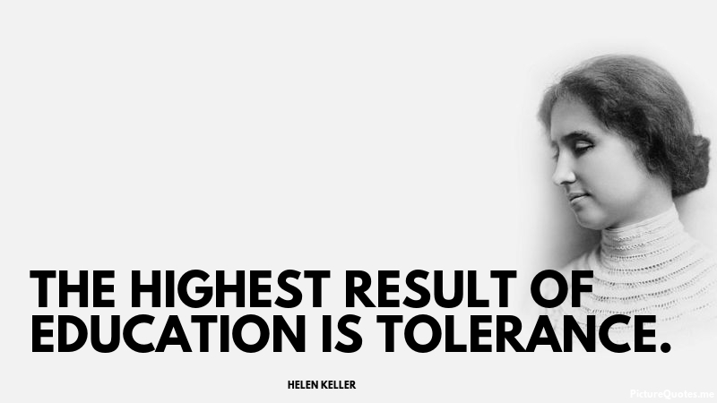 helen_keller_quote_the_highest_result_of_education_is_tolerance_5502