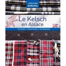 le-kelsch-en-alsace-histiore-traditions-patrimoine-de-christianne-burckel-992265962_ML